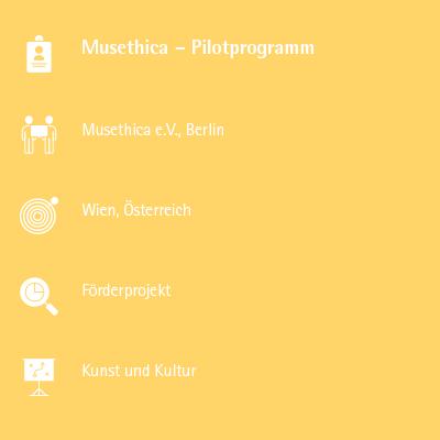 Musethica – Pilotprogramm